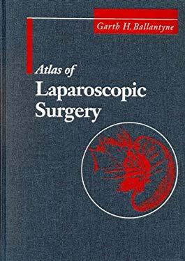 Atlas of Laparoscopic Surgery 9780721663265