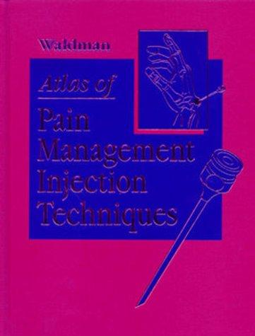 Atlas of Pain Management Injection Techniques 9780721685045