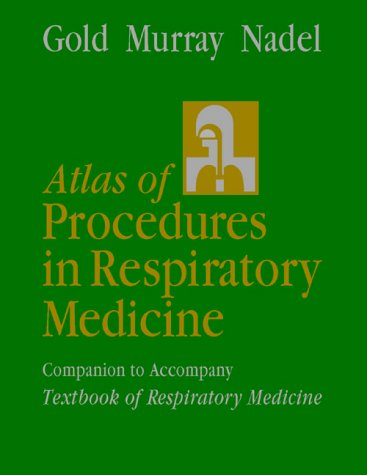 Atlas of Procedres in Resp Medicine 9780721640860