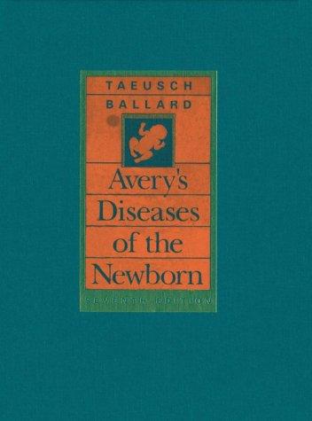 Avery's Diseases of the Newborn 9780721657516