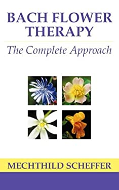Bach Flower Therapy: Theory and Practice 9780722511213