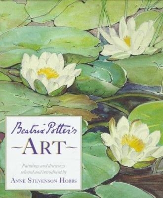 Beatrix Potter's Art: 9a Selection of Paintings and Drawings