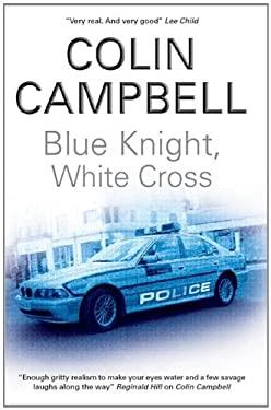 Blue Knight, White Cross 9780727879097