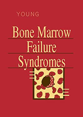 Bone Marrow Failure Syndromes 9780721671741