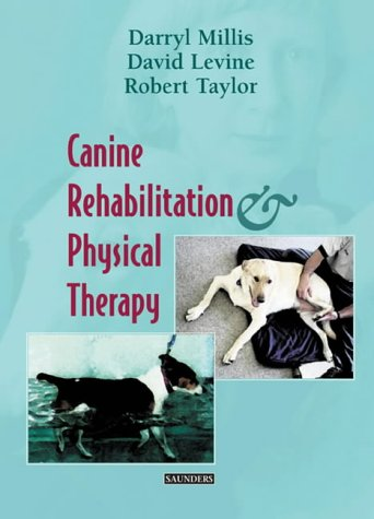 Canine Rehabilitation and Physical Therapy 9780721695556