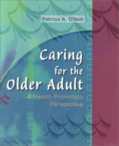 Caring for the Older Adult: A Health Promotion Perspective 9780721683348