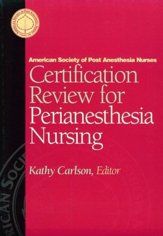 Certification Review for Perianesthesia Nursing by Aspan, American ...