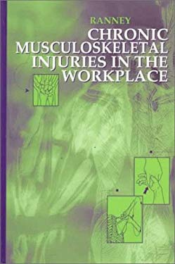 Chronic Musculoskeletal Injuries in the Workplace 9780721668413