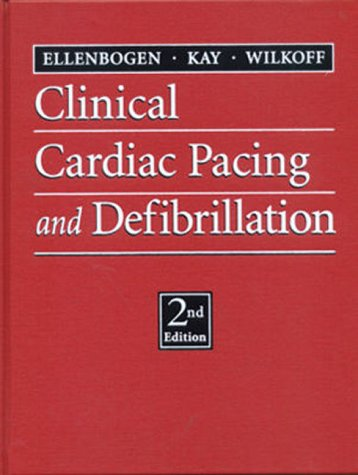 Clinical Cardiac Pacing and Defibrillation 9780721676838