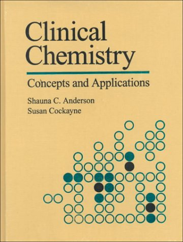 Clinical Chemistry: Concepts and Applications 9780721633725