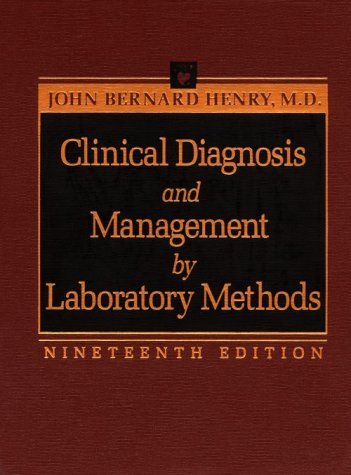 Clinical Diagnosis and Management by Laboratory Methods 9780721660301