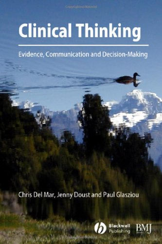 Clinical Thinking: Evidence, Communication and Decision-Making 9780727917416