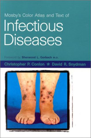 Color Atlas and Text of Infectious Diseases 9780723424345