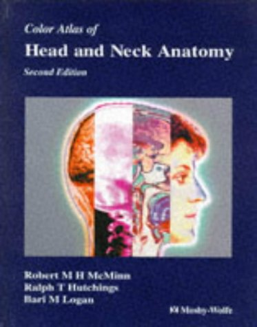 Color Atlas of Head & Neck Anatomy 9780723419945
