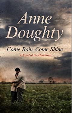 Come Rain, Come Shine 9780727881762