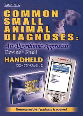 Common Small Animal Diagnoses - CD-ROM PDA Software: An Algorithmic Approach 9780721601779