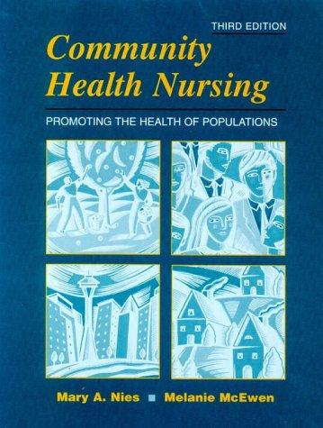 Community Health Nursing: Promoting the Health of Populations 9780721691619