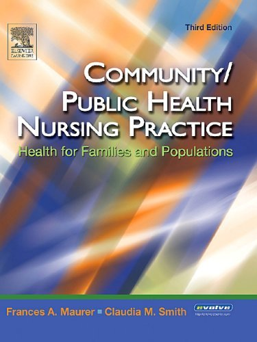 Community/Public Health Nursing Practice: Health for Families and Populations 9780721603544