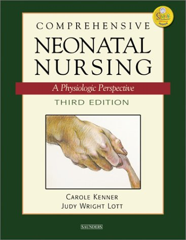 Comprehensive Neonatal Nursing: A Physiologic Perspective 9780721697178