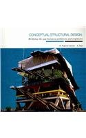 Conceptual Structural Design: Bridging the Gap Between Architects and Engineers