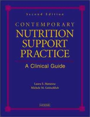 Contemporary Nutrition Support Practice: A Clinical Guide 9780721693576