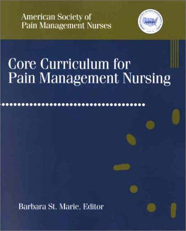 Core Curriculum for Pain Management Nursing 9780721690896