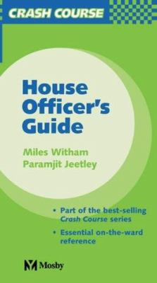 Crash Course: House Officer's Guide 9780723431978