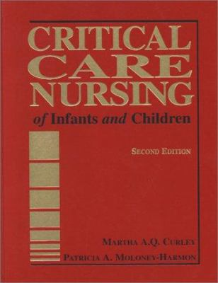 Critical Care Nursing of Infants and Children 9780721690315