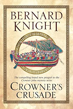 Crowner's Crusade 9780727882219