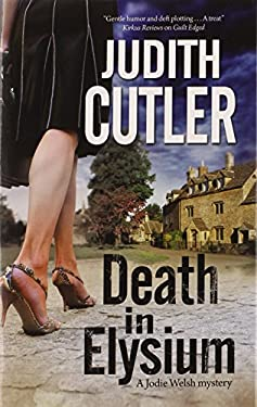 Death in Elysium: A new contemporary cosy murder mystery series 9780727883964