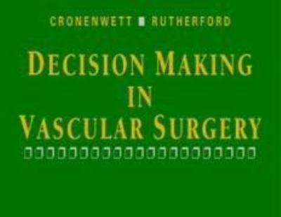 Decision Making in Vascular Surgery 9780721686844