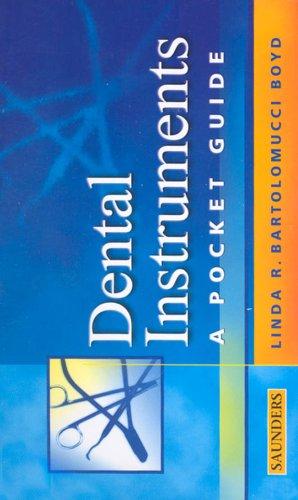 Dental Instruments: A Pocket Guide 9780721693545
