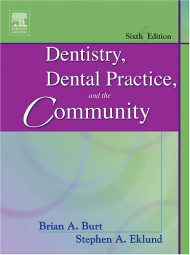 Dentistry, Dental Practice, and the Community 9780721605159