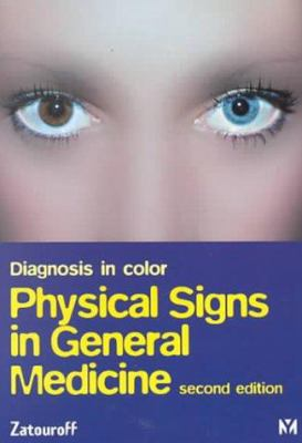 Diagnosis in Color: Physical Signs in General Medicine 9780723423263