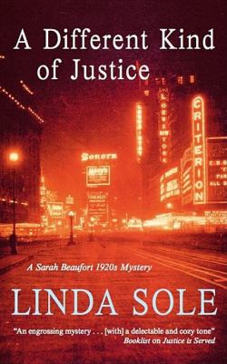 A Different Kind of Justice: A Sarah Beaufort Mystery 9780727878199