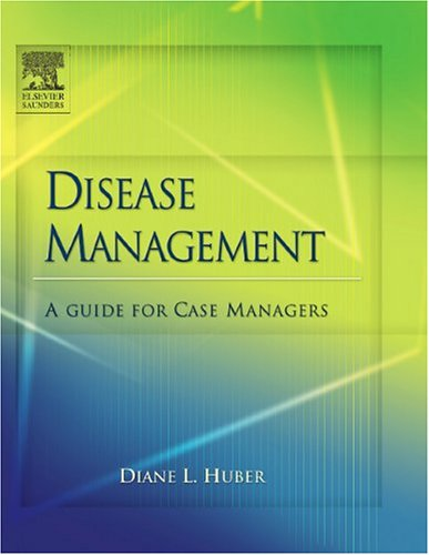 Disease Management: A Guide for Case Managers 9780721639116