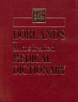 Dorland's Illustrated Medical Dictionary (Deluxe Version) 9780721682617