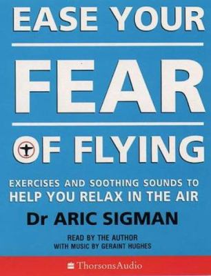 Ease Your Fear of Flying 9780722599013
