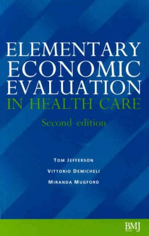 Elementary Economic Evaluation in Health Care 9780727914781