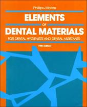 Elements of Dental Materials: For Dental Hygienists and Dental Assistants