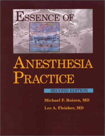 Essence of Anesthesia Practice 9780721692678