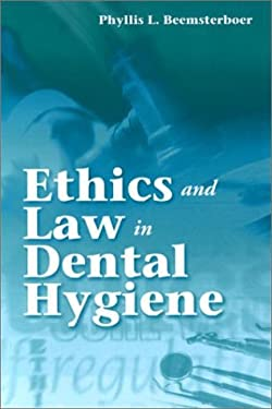 Ethics and Law in Dental Hygiene 9780721685359