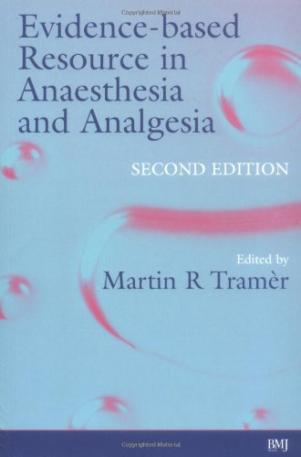 Evidence-Based Resource in Anaesthesia and Analgesia 9780727917867