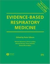 Evidence-Based Respiratory Medicine [With CDROM]