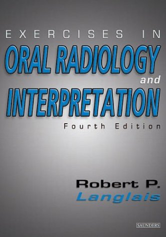 Exercises in Oral Radiology and Interpretation 9780721600253