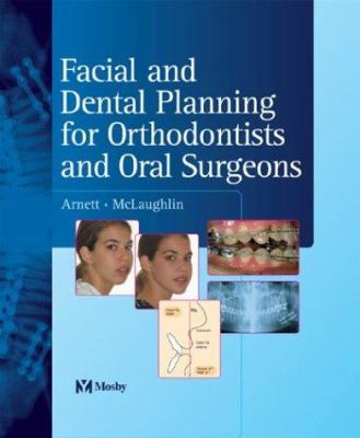 Facial and Dental Planning for Orthodontists and Oral Surgeons 9780723433200