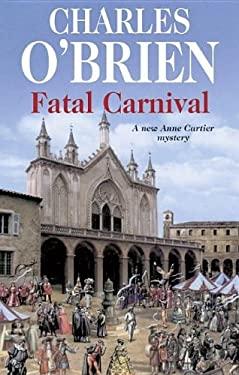 Fatal Carnival 9780727864031