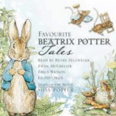 Favourite Beatrix Potter Tales: Read by Stars of the Movie