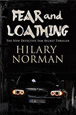 Fear and Loathing: A Detective Sam Becket mystery set in Miami 9780727884060