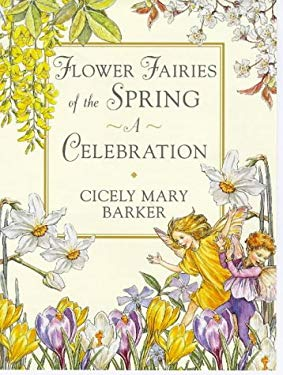 Flower Fairies of the Springtime: 9a Celebration 9780723244332